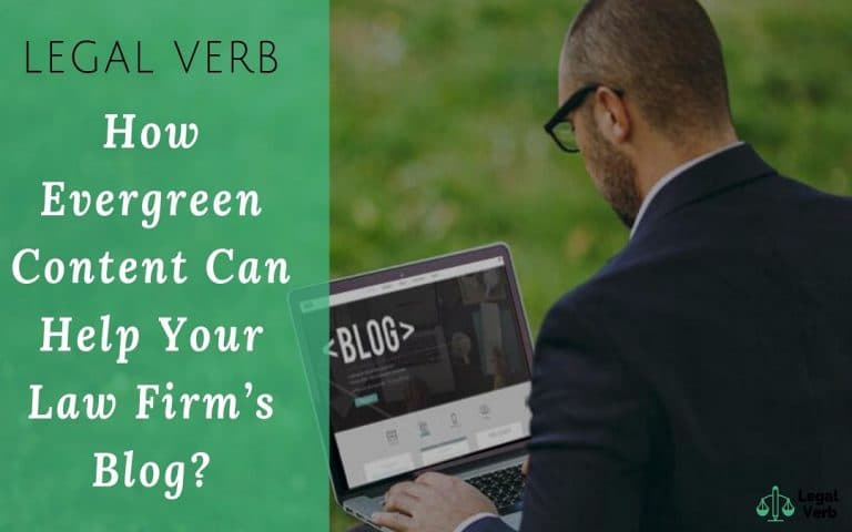 How Evergreen Content Can Help Your Law Firm's Blog 1