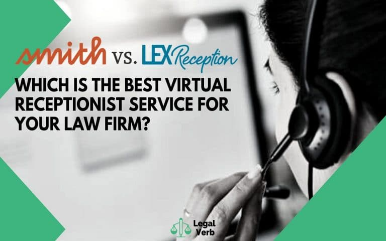 Smith.ai Vs LexReception – Which is the Best Virtual Receptionist Service for Your Law Firm 1
